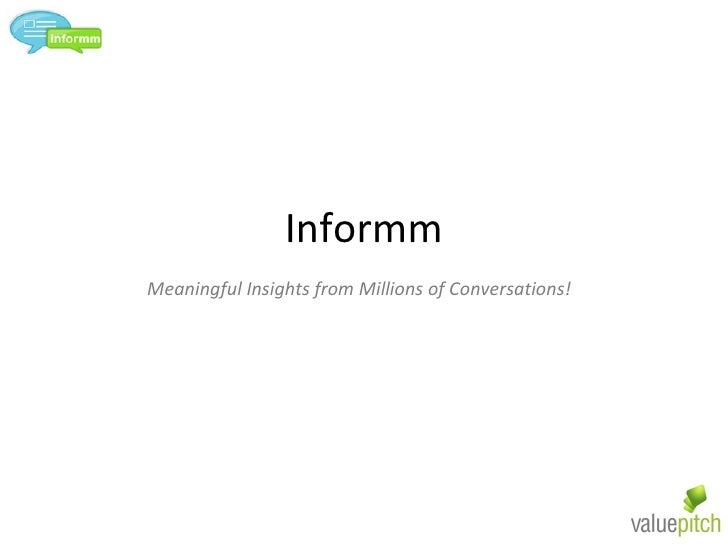 Informm Meaningful Insights from Millions of Conversations!