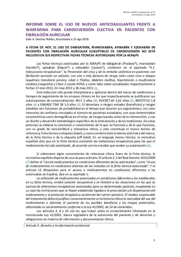 NACOs,vs WARF, cardioversión en FA Actualizado a 31-ago-2016 1 INFORME SOBRE EL USO DE NUEVOS ANTICOAGULANTES FRENTE A WAR...