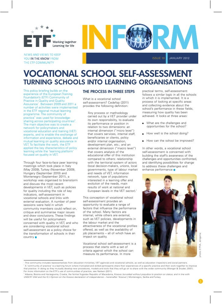 ISSUE 10        JANUARY 2012VOCATIONAL SCHOOL SELF-ASSESSMENTTURNING SCHOOLS INTO LEARNING ORGANISATIONSThis policy briefi...