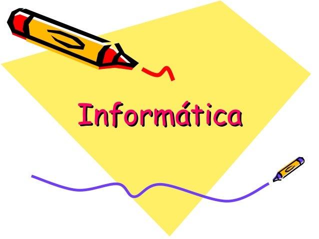 InformáticaInformática