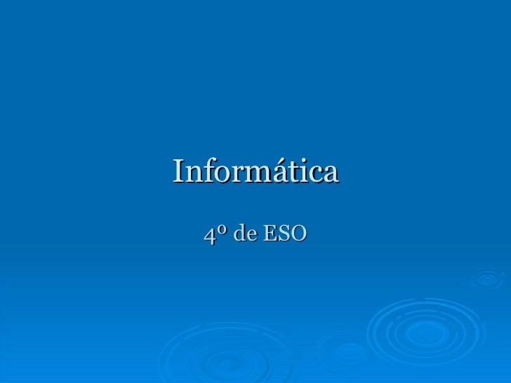 Informática 4º de ESO