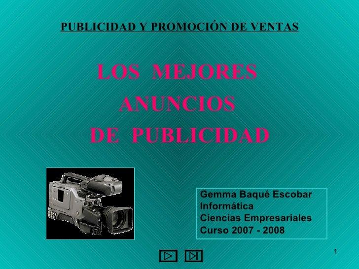PUBLICIDAD Y PROMOCIÓN DE VENTAS <ul><li>LOS  MEJORES  </li></ul><ul><li>ANUNCIOS  </li></ul><ul><li>DE  PUBLICIDAD </li><...
