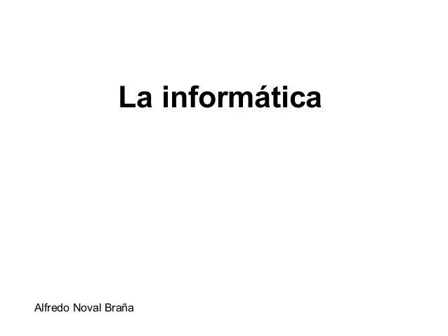 La informática Alfredo Noval Braña