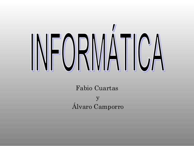 Fabio Cuartas y Álvaro Camporro