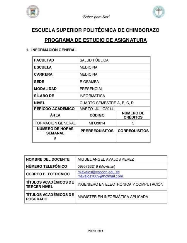 """""""Saber para Ser"""" Página 1 de 8 ESCUELA SUPERIOR POLITÉCNICA DE CHIMBORAZO PROGRAMA DE ESTUDIO DE ASIGNATURA 1. INFORMACIÓN..."""