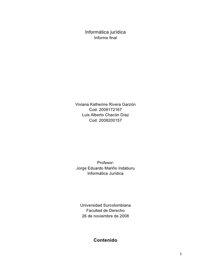 Informática jurídica          Informe final     Viviana Katherine Rivera Garzón         Cod: 2008172167     Luis Alberto C...