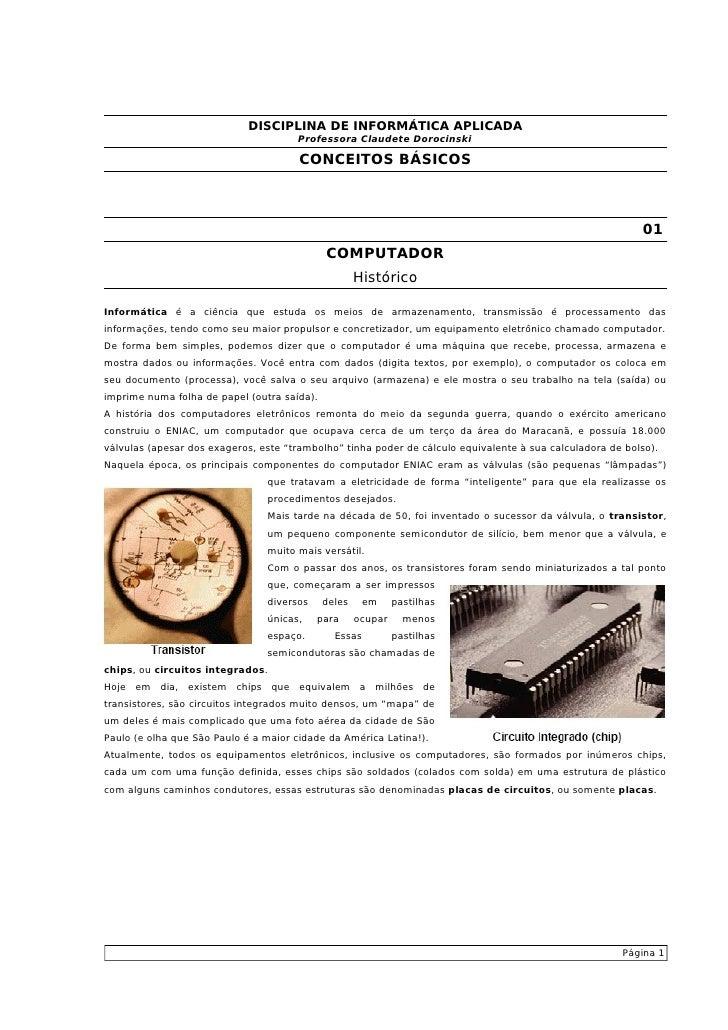 DISCIPLINA DE INFORMÁTICA APLICADA                                       Professora Claudete Dorocinski                   ...