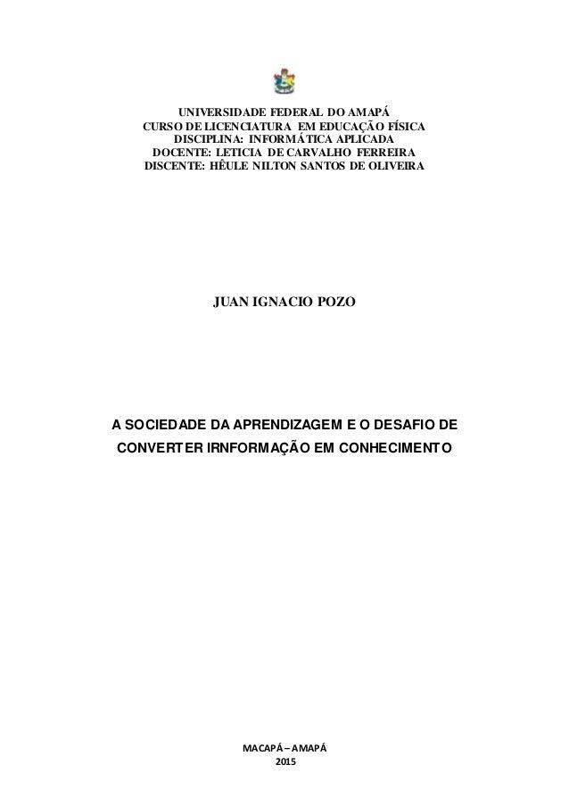 UNIVERSIDADE FEDERAL DO AMAPÁ CURSO DE LICENCIATURA EM EDUCAÇÃO FÍSICA DISCIPLINA: INFORMÁTICA APLICADA DOCENTE: LETICIA D...