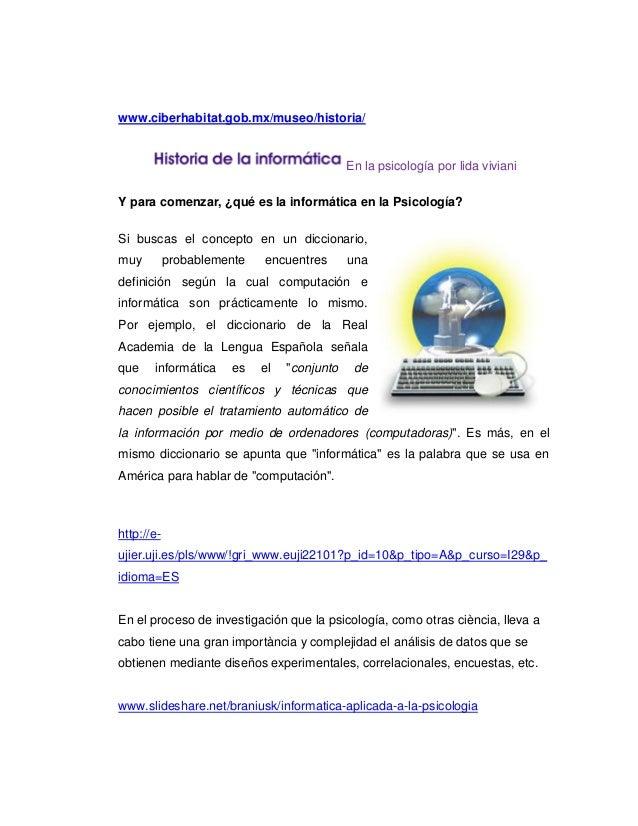 www.ciberhabitat.gob.mx/museo/historia/                                             En la psicología por lida vivianiY par...