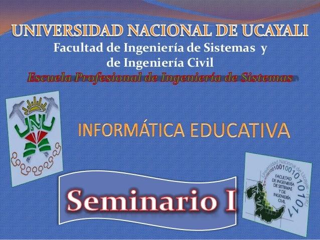 Facultad de Ingeniería de Sistemas y de Ingeniería Civil