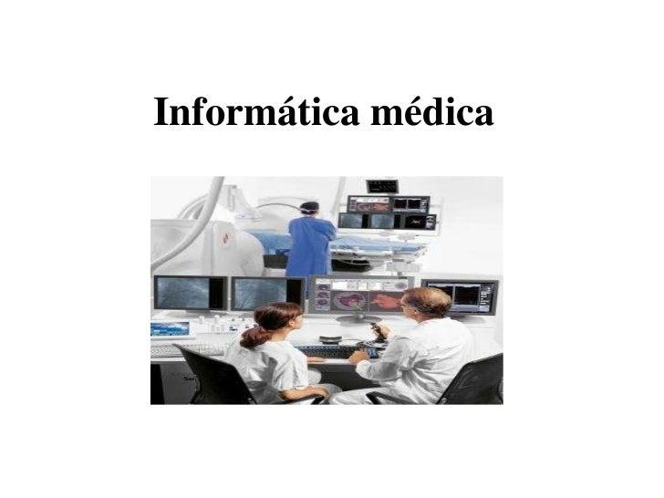 Informática médica<br />