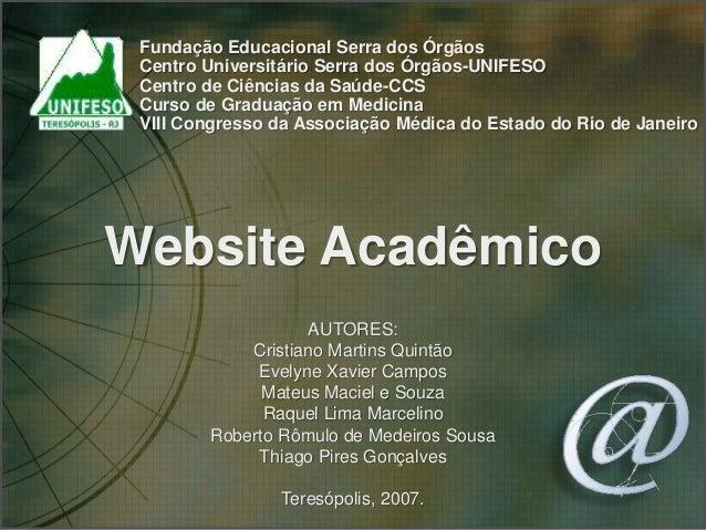 Fundação Educacional Serra dos Órgãos Centro Universitário Serra dos Órgãos-UNIFESO Centro de Ciências da Saúde-CCS Curso ...