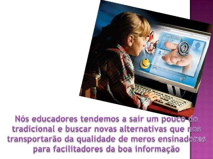 Informática na educação Slide 3