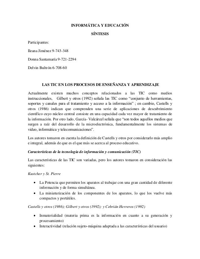 INFORMÁTICA Y EDUCACIÓNSÍNTESISParticipantes:Ileana Jiménez 9-743-348Donna Santamaría 9-721-2294Delvin Bultrón 6-708-60LAS...