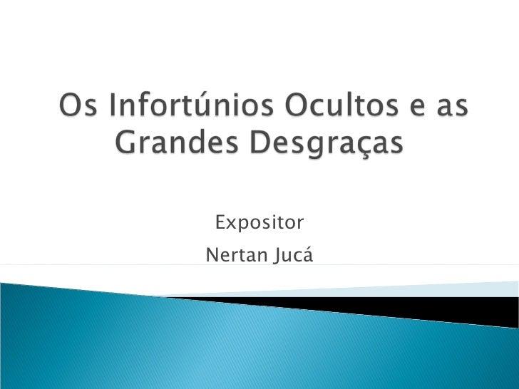 Expositor Nertan Jucá