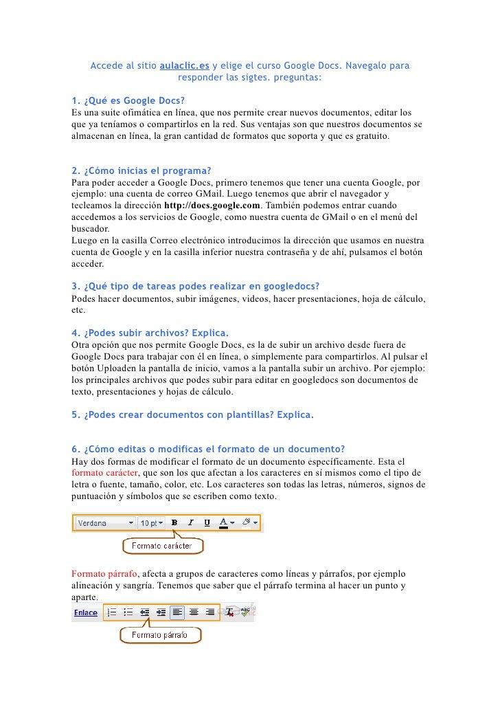 Accede al sitio aulaclic.es y elige el curso Google Docs. Navegalo para                        responder las sigtes. pregu...
