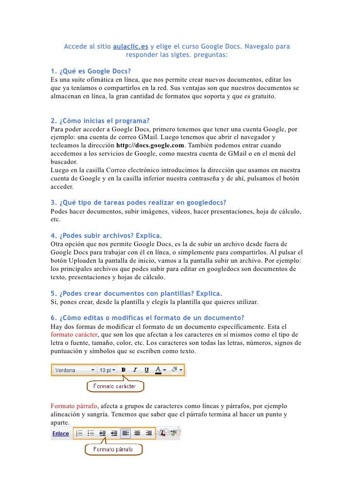 Accede al sitio aulaclic.es y elige el curso Google Docs. Navegalo para                         responder las sigtes. preg...