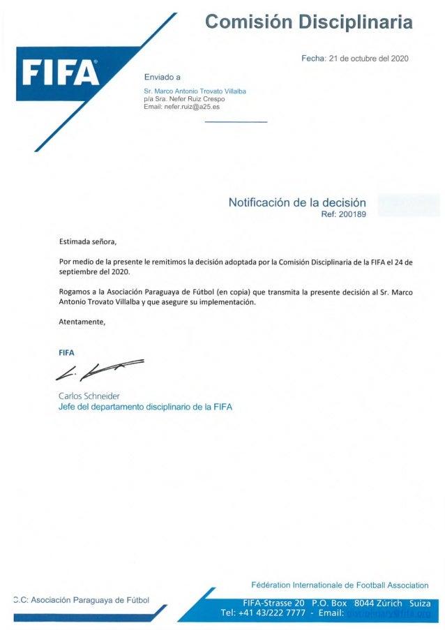 Comisión Disciplinaria Enviado a Sr. Marco Antonio Trovato Villalba p/a Sra. Nefer Ruiz Crespo Email: nefer.ruiz@a25.es Fe...