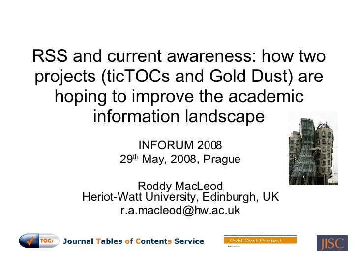 RSS and current awareness: how two projects (ticTOCs and Gold Dust) are hoping to improve the academic information landsca...