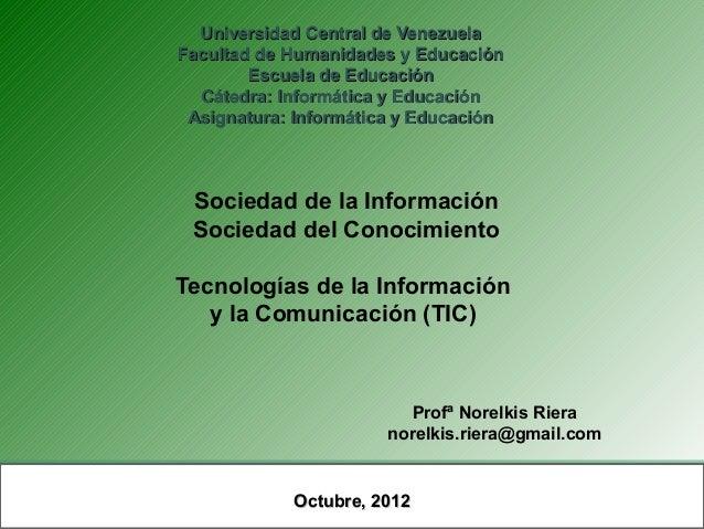 Universidad Central de VenezuelaFacultad de Humanidades y Educación        Escuela de Educación  Cátedra: Informática y Ed...