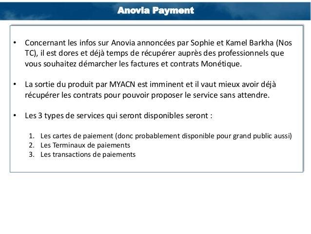 Anovia Payment  • Concernant les infos sur Anovia annoncées par Sophie et Kamel Barkha (Nos TC), il est dores et déjà temp...