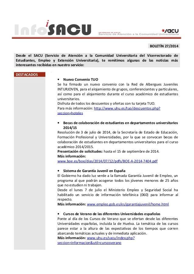 BOLETÍN 27/2014 Desde el SACU (Servicio de Atención a la Comunidad Universitaria del Vicerrectorado de Estudiantes, Empleo...