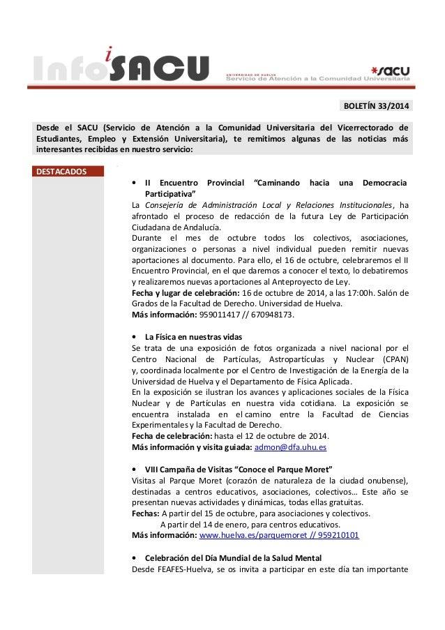 BOLETÍN 33/2014  Desde el SACU (Servicio de Atención a la Comunidad Universitaria del Vicerrectorado de  Estudiantes, Empl...