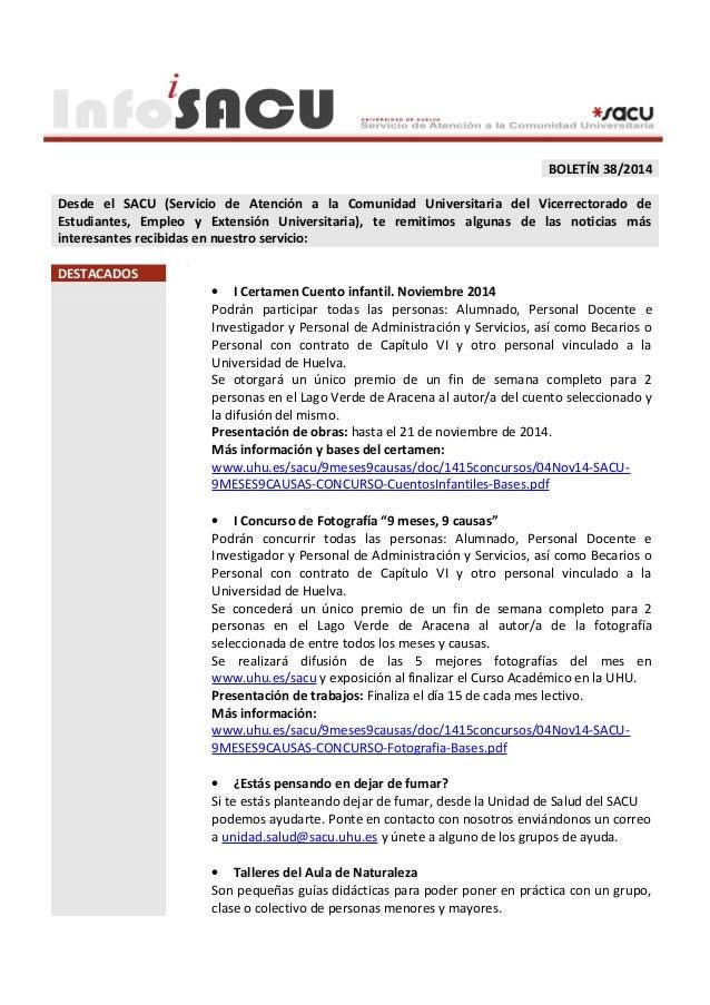 BOLETÍN 38/2014  Desde el SACU (Servicio de Atención a la Comunidad Universitaria del Vicerrectorado de  Estudiantes, Empl...