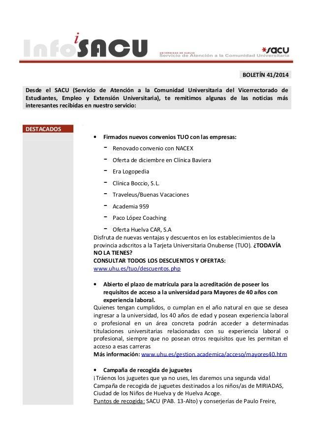 BOLETÍN 41/2014  Desde el SACU (Servicio de Atención a la Comunidad Universitaria del Vicerrectorado de  Estudiantes, Empl...