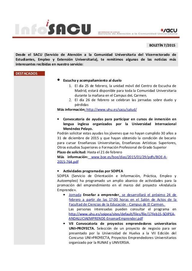 BOLETÍN 7/2015 Desde el SACU (Servicio de Atención a la Comunidad Universitaria del Vicerrectorado de Estudiantes, Empleo ...
