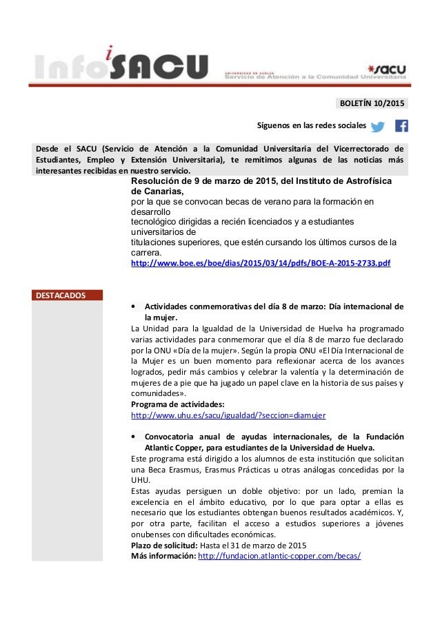 BOLETÍN 10/2015 Síguenos en las redes sociales Desde el SACU (Servicio de Atención a la Comunidad Universitaria del Vicerr...