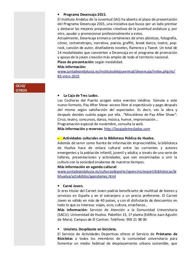 • Programa Desencaja 2015. El Instituto Andaluz de la Juventud (IAJ) ha abierto el plazo de presentación del Programa Dese...
