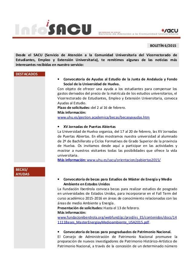 BOLETÍN 6/2015 Desde el SACU (Servicio de Atención a la Comunidad Universitaria del Vicerrectorado de Estudiantes, Empleo ...