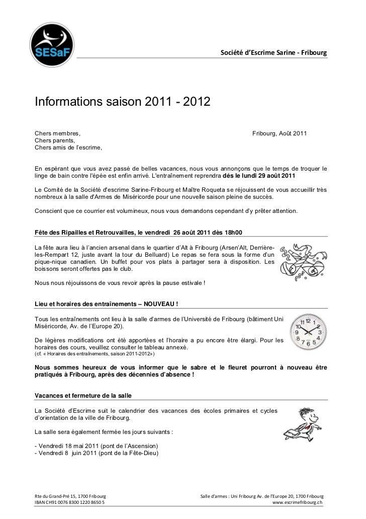 Société d'Escrime Sarine - FribourgInformations saison 2011 - 2012Chers membres,                                          ...