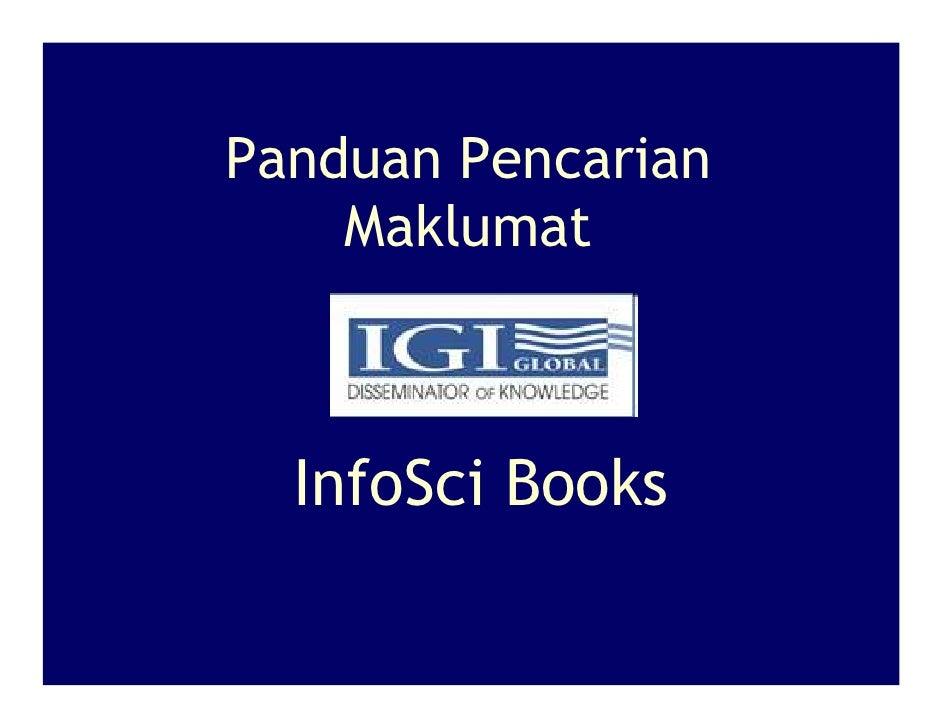 Panduan Pencarian     Maklumat      InfoSci Books