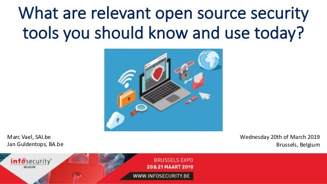 Infosecurity be 2019: What are relevant open source security tools yo…