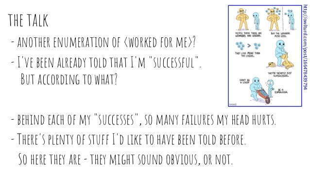 """the talk - another enumeration of <worked for me>? - I've been already told that I'm """"successful"""". But according to what? ..."""