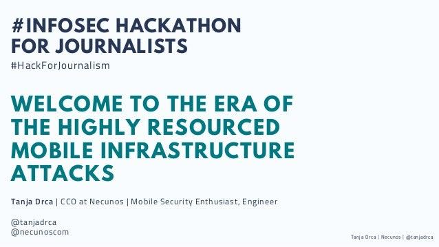 Mobile #Infosec hackathon for journalists(2) Slide 2