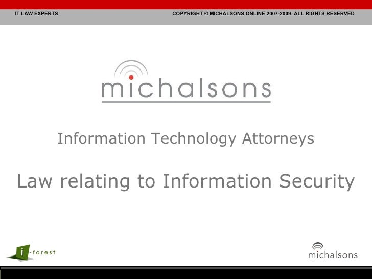 Information Technology Attorneys Law relating to Information Security