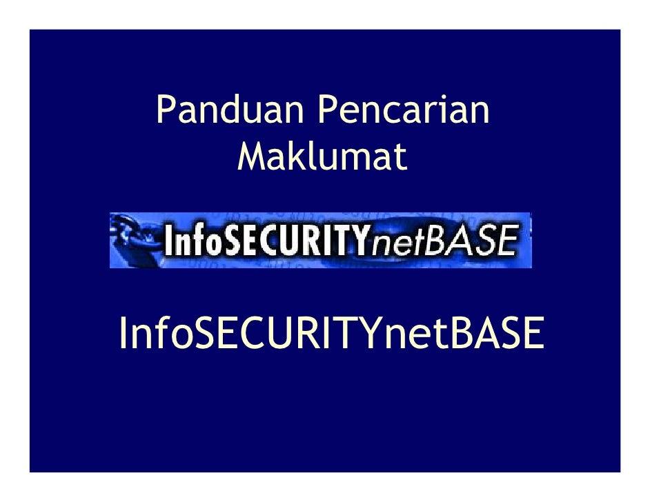 Panduan Pencarian      Maklumat    InfoSECURITYnetBASE