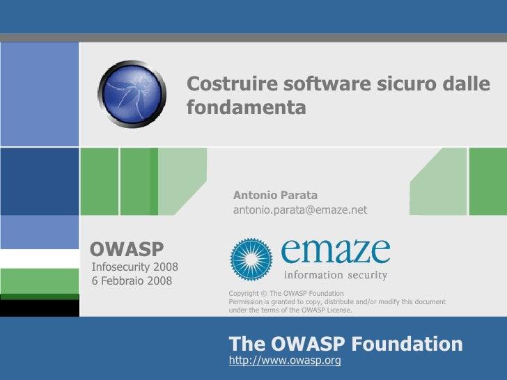 Costruire software sicuro dalle                     fondamenta                             Antonio Parata                 ...