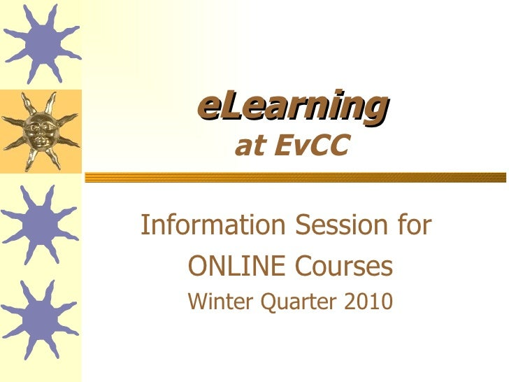 eLearning at EvCC Information Session for  ONLINE Courses Winter Quarter 2010
