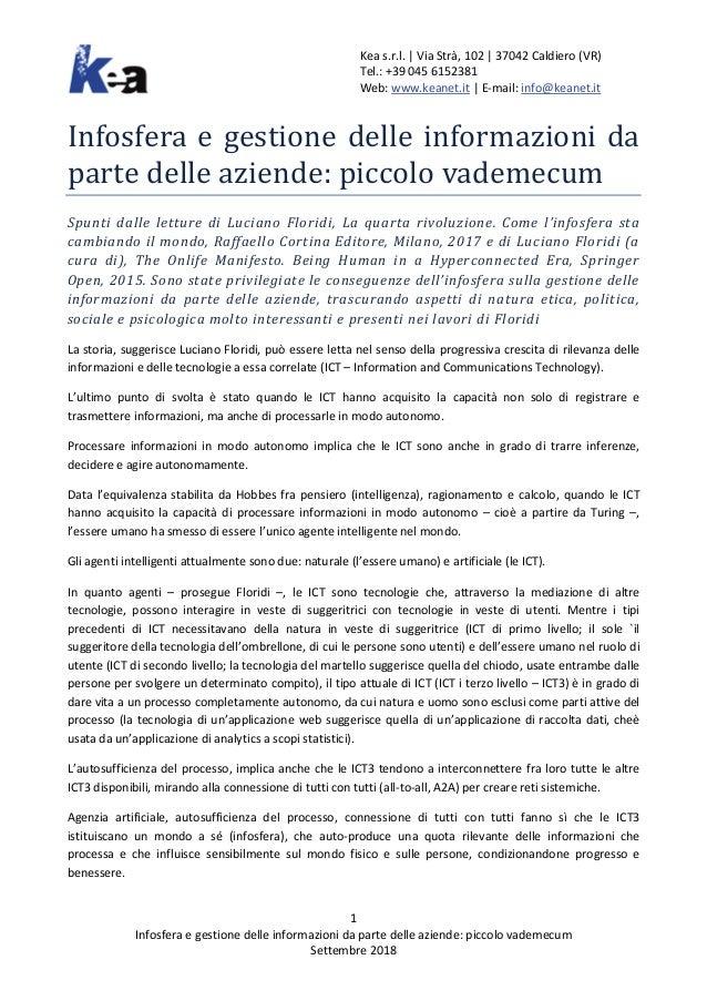Kea s.r.l. | Via Strà, 102 | 37042 Caldiero (VR) Tel.: +39 045 6152381 Web: www.keanet.it | E-mail: info@keanet.it 1 Infos...