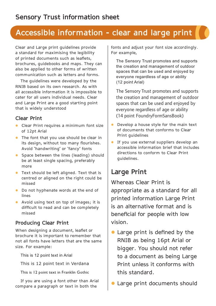 Sensory Trust information sheetAccessible information - clear and large printClear and Large print guidelines provide     ...