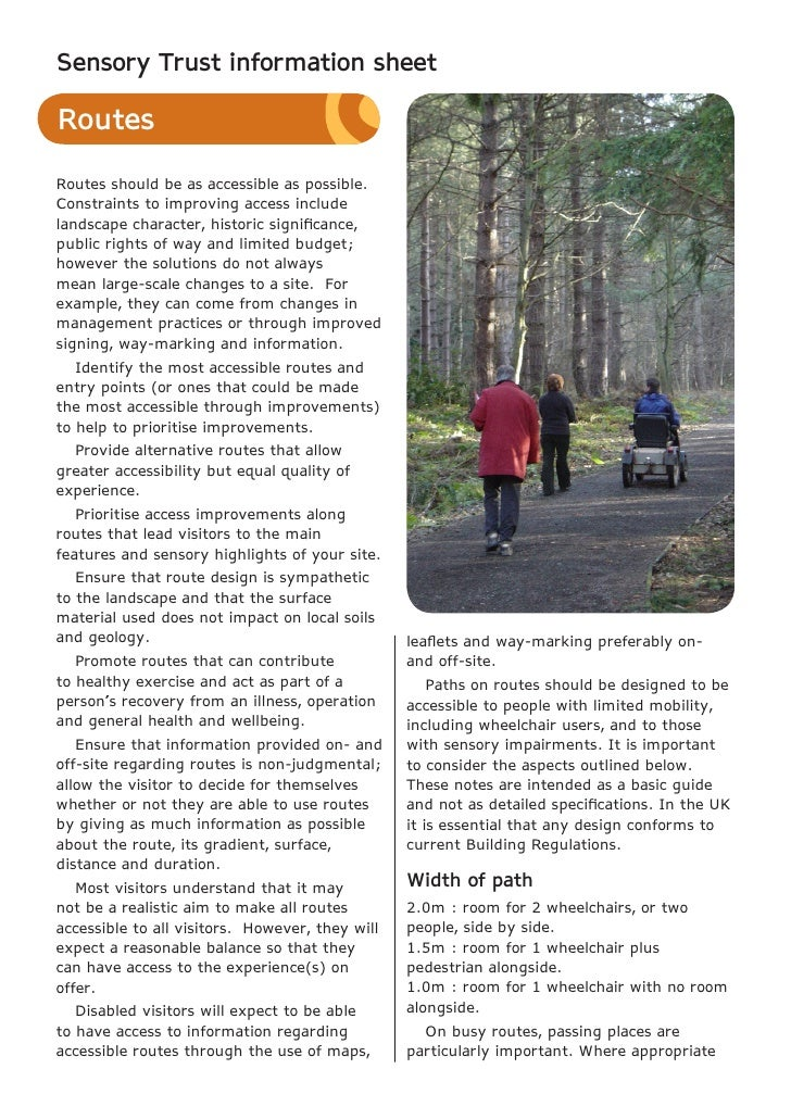 Sensory Trust information sheetRoutesRoutes should be as accessible as possible.Constraints to improving access includelan...