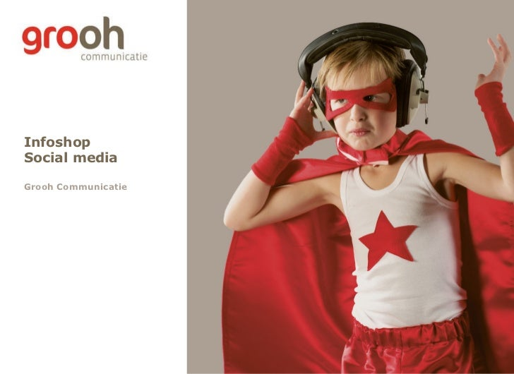 Infoshop Social media Grooh Communicatie
