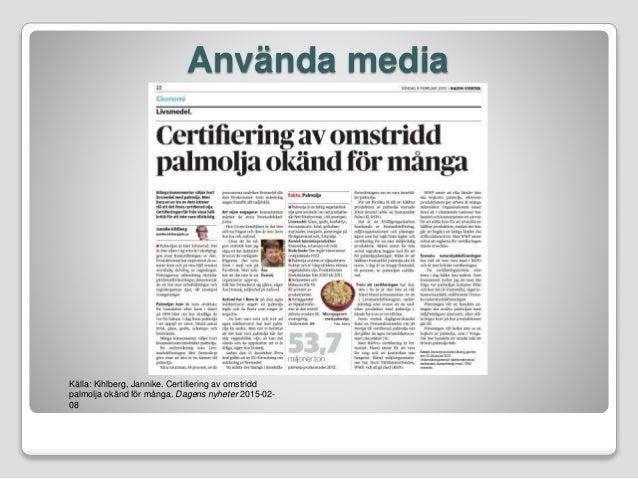 Certifiering av omstridd palmolja okand for manga