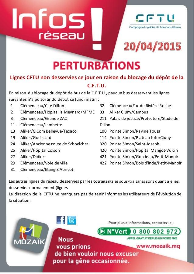 Lignes CFTU non desservies ce jour en raison du blocage du dépôt de la C.F.T.U. En raison du blocage du dépôt de bus de la...