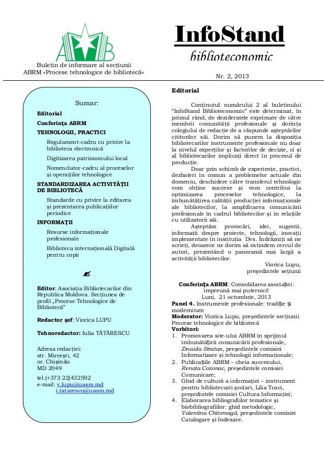 Buletin de informare al secţiunii ABRM «Procese tehnologice de bibliotecă» Nr. 2, 2013 Editorial Conţinutul numărului 2 al...