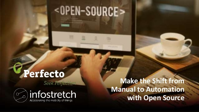 make the shift from manual to automation with open source